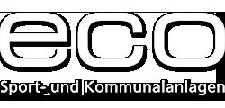 Eco Sport- und Kommunalanlagen